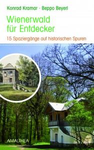 AMA_Beyerl_Wienerwald f Entdecker_Cover_RZ.indd